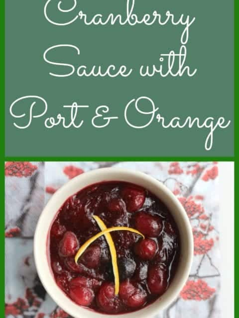 Cranberry Sauce with Port and Orange. Quick and easy to make