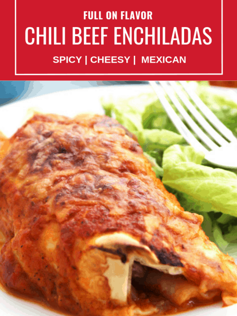 Pinterest image. Close up of a chili beef enchilada with text overlay