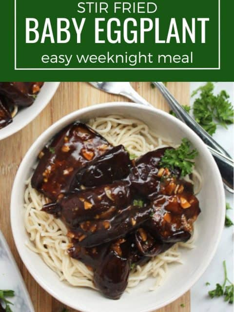 Pinterest graphic. Baby eggplant serves with noodles with a text overlay