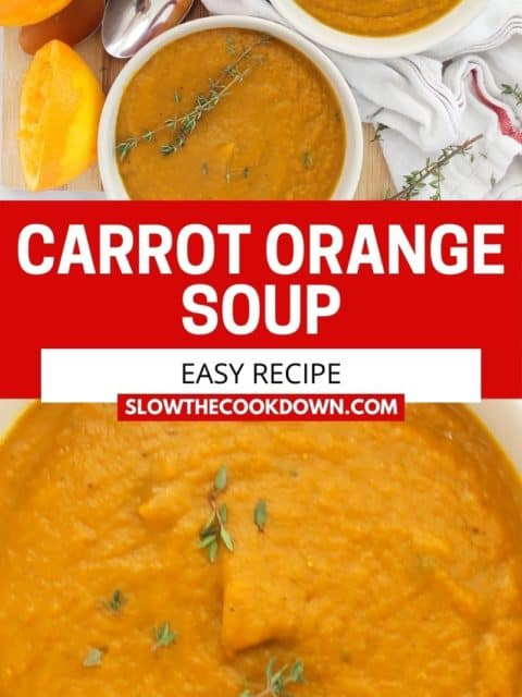 Pinterest graphic. Carrot orange soup with text.