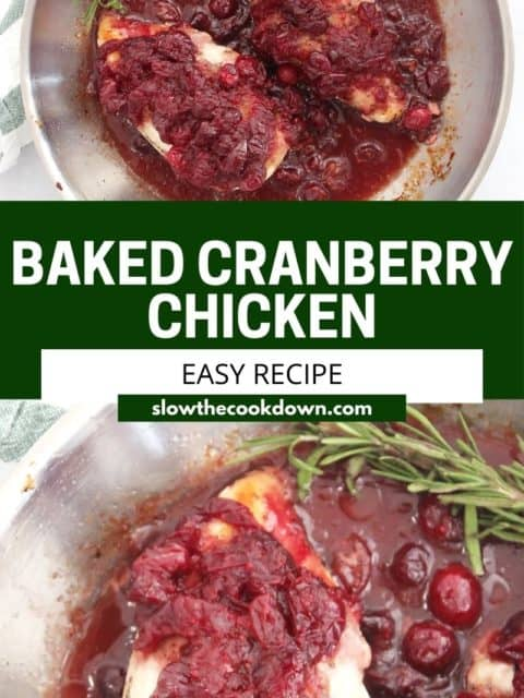 Pinterest graphic. Cranberry chicken breasts with text.