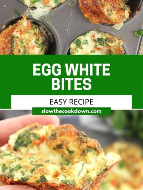 Pinterest graphic. Egg white bites with text.
