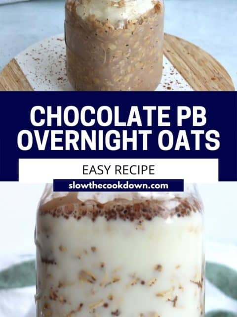 Pinterest graphic. Chocolate peanut butter overnight oats with text.