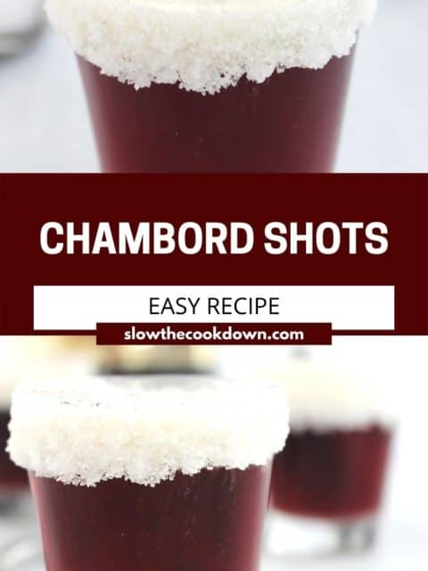 Pinterest graphic. A chambord shot with text.