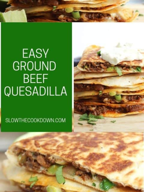 Pinterest graphic. Ground beef quesadillas with text.
