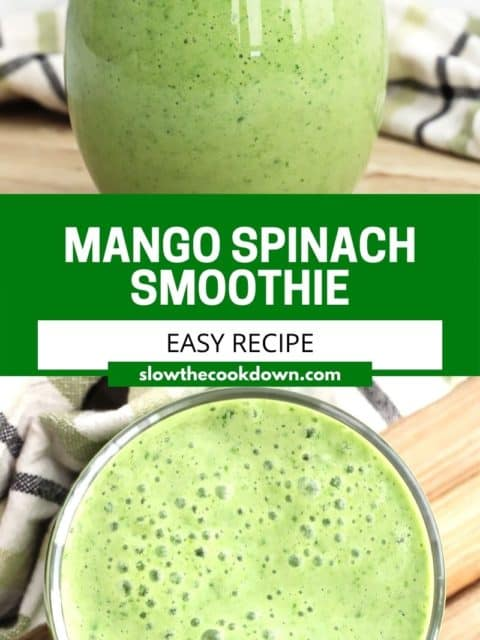 Pinterest graphic. Spinach and mango smoothie with text.