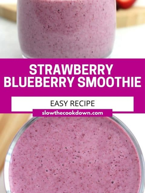 Pinterest graphic. Strawberry Blueberry Smoothie with text.