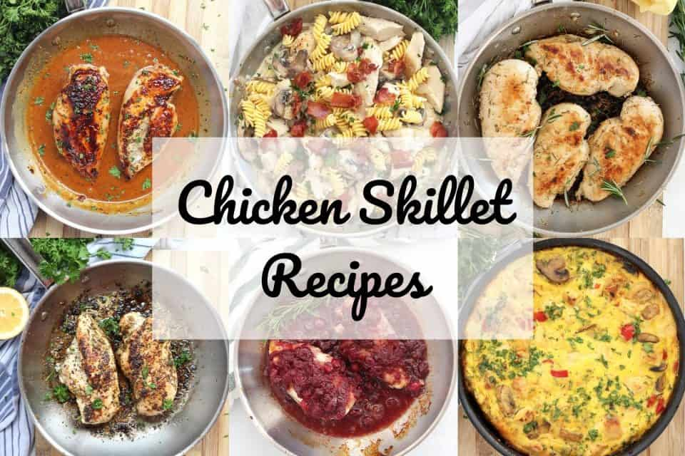 Collage of six different chicken breast skillet recipes with text overlay.