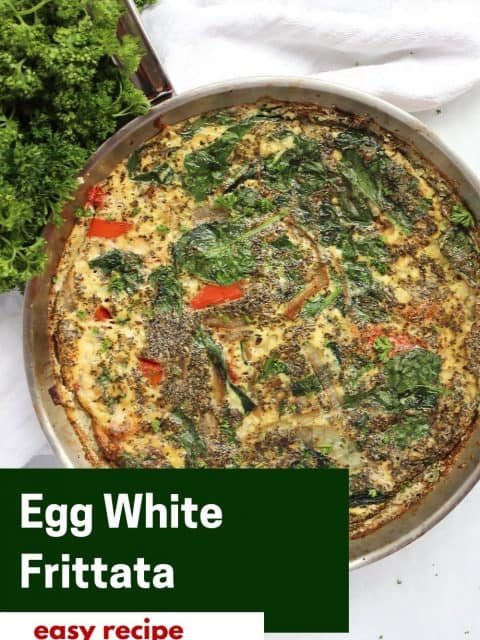 Pinterest graphic. Egg white frittata with text.