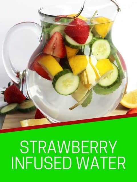 Pinterest graphic. Strawberry infused water with text.