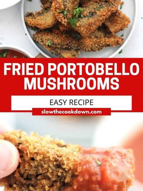 Pinterest graphic. Fried portobello mushrooms with text.