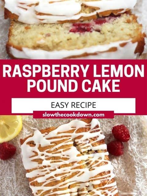 Pinterest graphic. Lemon raspberry pound cake with text.