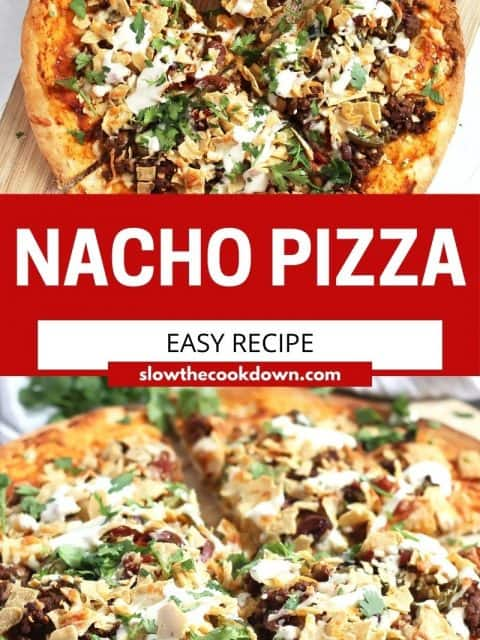 Pinterest graphic. Nacho pizza with text.