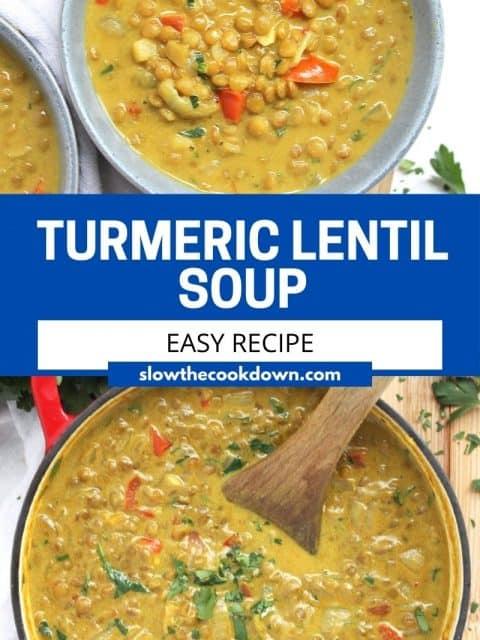 Pinterest graphic. Turmeric lentil soup with text