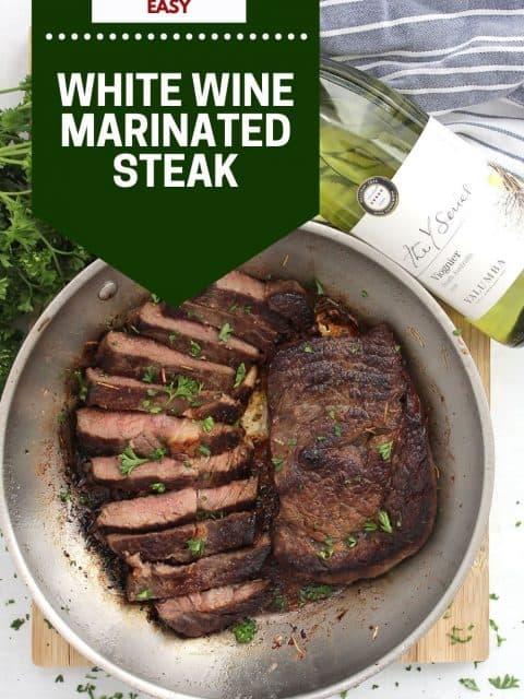 Pinterest graphic. White wine marinated steak with text.