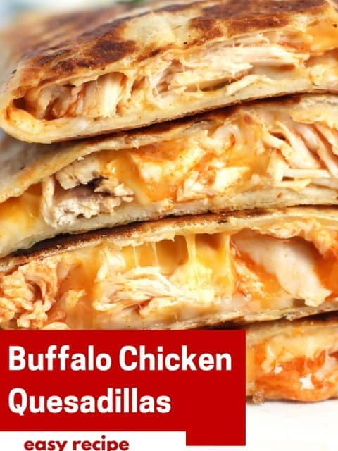 Pinterest image. Buffalo chicken quesadillas with text.