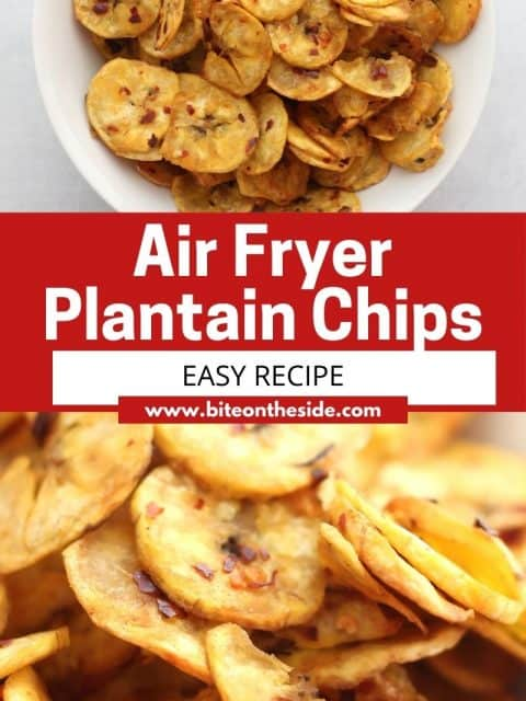 Pinterest graphic. Air fryer plantain chips with text overlay.
