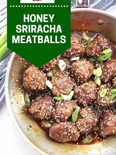 Pinterest graphic. Honey sriracha meatballs with text.