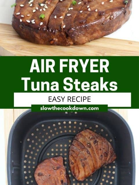 Pinterest graphic. Air fryer tuna steak with text overlay.