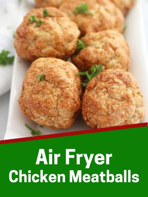 Pinterest graphic. Air fryer chicken meatballs with text overlay.