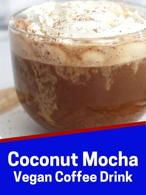 Pinterest graphic. Coconut mocha with text overlay.