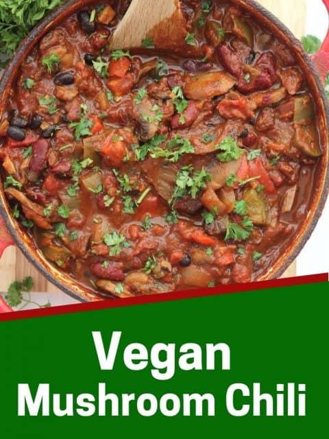 Pinterest graphic. Vegan mushroom chili with text overlay.